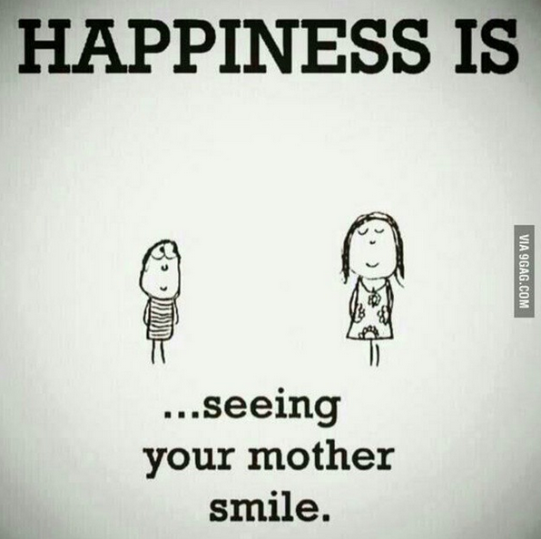 happiness_is_seeing_your_mother_smile
