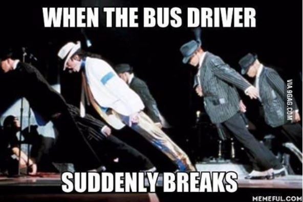 when_the_bus_driver_suddenly_breaks